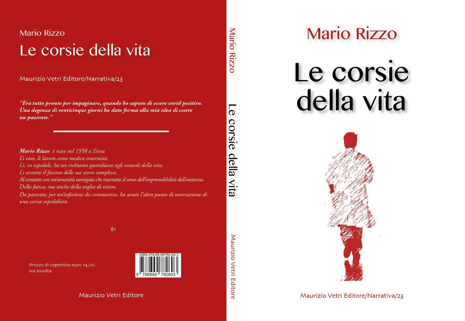 Maurizio Vetri Editore annucia l'uscita del libro di Mario Rizzo LE CORSIE DELLA VITA