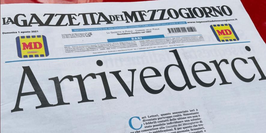 Gazzetta Mezzogiorno ultima uscita Arrivederci in prima pagina