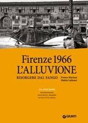 Libri: alluvione, Firenze e il fango