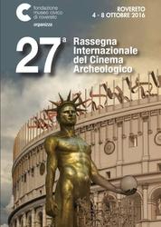 A Rovereto Rassegna internazionale del cinema archeologico