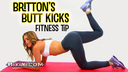 Britton's Butt Kicks fitness tip