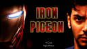 Iron Pigeon - Iron Man's parody