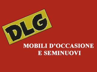 Dlg Sgomberi - Mobili d'Occasione